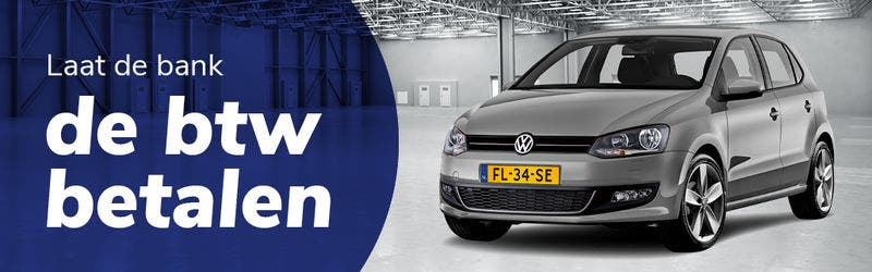 Laat de bank de btw voorfinancieren met Financial Lease. Volkswagen Polo