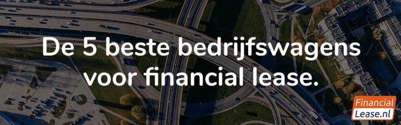 De vijf beste bedrijfswagens voor Financial Lease